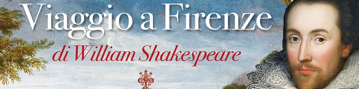 Viaggio a Firenze di William Shakespeare - Nardini Editore