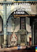 Per la storia della basilica di Santa Croce. La restaurazione generale del tempio (1815-1824)