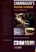 Caravaggio's Painting Technique. Proceedings of the CHARISMA workshop