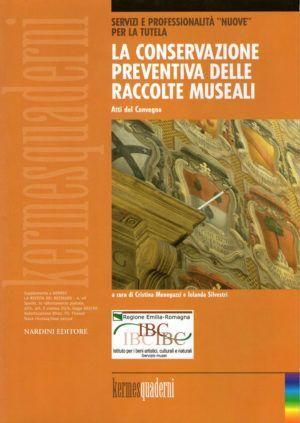 La conservazione preventiva delle raccolte museali