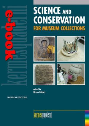 Science and Conservation for Museum Collections