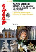 Museo Stibbert. Il recupero di una casa museo con il parco, gli edifici e le opere delle collezioni
