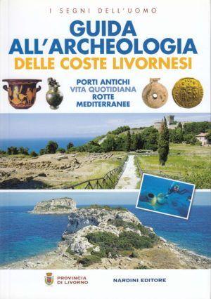 guida archeologica delle coste livornesi