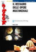 Il restauro delle opere multimediali