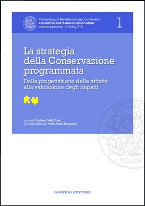 La strategia della Conservazione programmata. Dalla progettazione delle attività alla valutazione degli impatti
