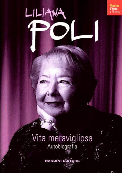Liliana Poli. Vita meravigliosa al Museo del '900 a Firenze. Mercoledì 29 marzo 2017