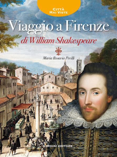 Viaggio a Firenze di William Shakespeare