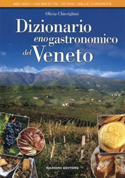 Dizionario enogastronomico del Veneto