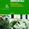 Scempi ambientali. Problemi giuridici di tutela degli ecosistemi nelle diverse epoche storiche
