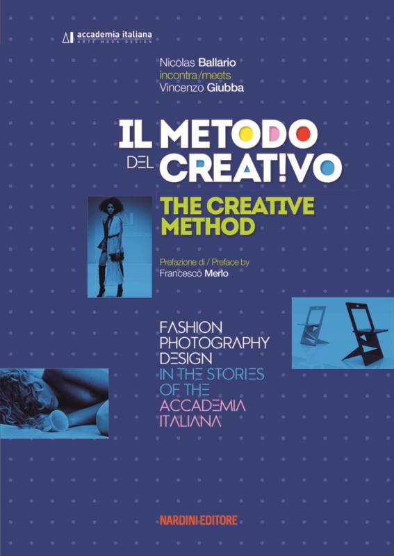 Il metodo del creativo - Nicolas Ballario incontra Vincenzo Giubba - Nardini Editore