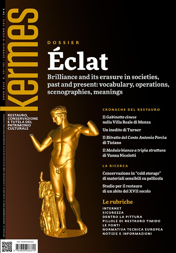 Kermes 101-102 - Dossier Éclat. Brilliance and its erasure in societies, past and present: vocabulary, operations, scenographies, meanings