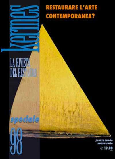 Kermes 98 - Restaurare l'arte contemporanea? Nardini Bookstore