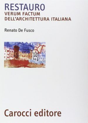 carocci restauro verum factum architettura italiana nardini bookstore