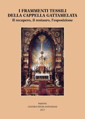centro studi antoniani frammenti tessili cappella gattamelata nardini bookstore