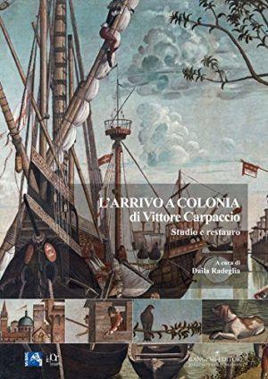gengemi-arrivo-a-colonia di vittore carpaccio studio restauro- nardini bookstore