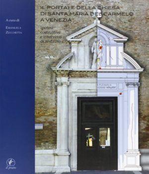 il prato il portale della chiesa di santa maira del carmelo a venezia nardini bookstore