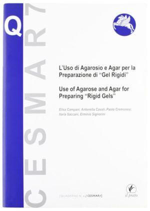 L'uso di agarosio e agar per la preparazione di «gel rigidi». Ediz. italiana e inglese - nardini boosktore