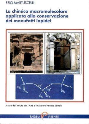 La chimica macromolecolare applicata alla conservazione dei manufatti lapidei - Paidea