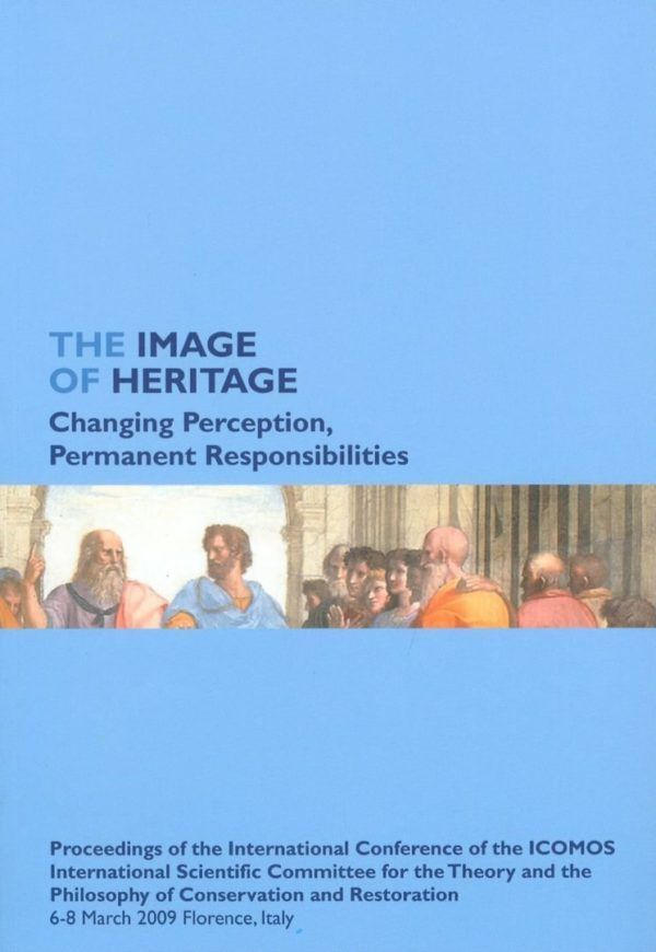 The image of heritage. Changing perception, permanent responsibilities - Polistampa - Nardini Bookstore