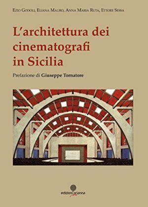 L'architettura dei cinematografi in Sicilia - Arianna - Nardini Bookstore