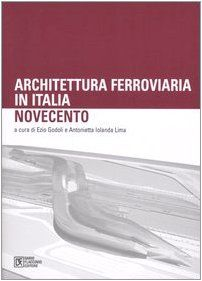 ferrovie architettura ferroviaria in italia ottocento nardini bookstore