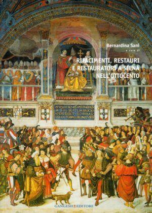 gangemi rifacimenti restauri restauratori siena ottocento nardini bookstore