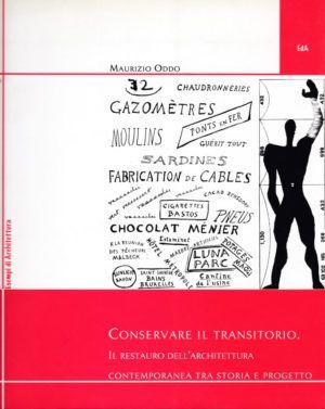 il prato conservare il transitorio il restauro dell architettura nardini bookstore
