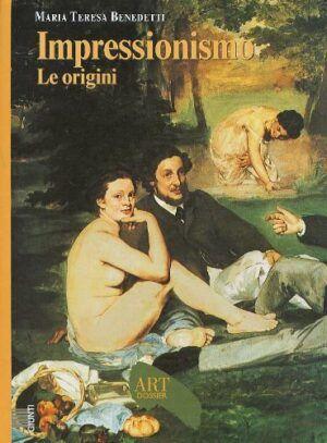 giunti dossier art impressionismo origini