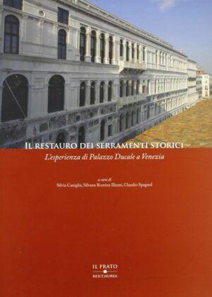 il prato Il restauro dei serramenti storici Palazzo Ducale a Venezia nardini bookstore
