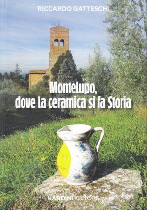 Montelupo, dove la ceramica si fa Storia