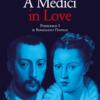 a medici in love