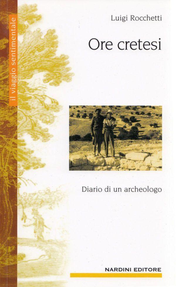 Ore cretesi. Diario di un archeologo