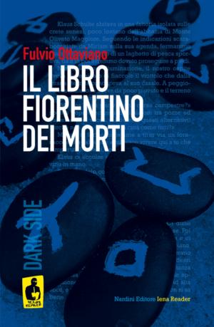 Il libro fiorentino dei morti - di Fulvio Ottaviano. Nardini Editore - Iena Reader