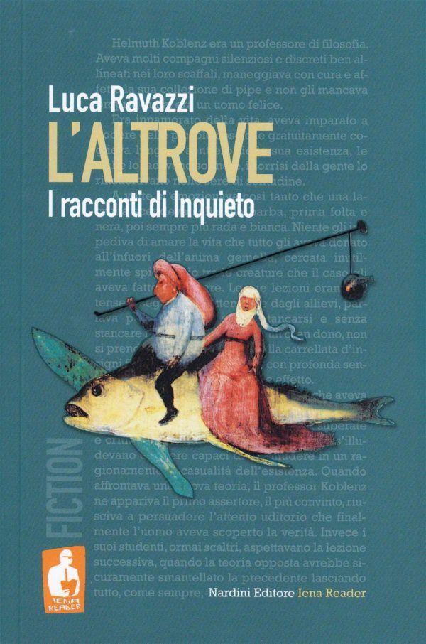 L'altrove. I racconti di Inquieto. Nardini Editore. Iena Reader Fiction