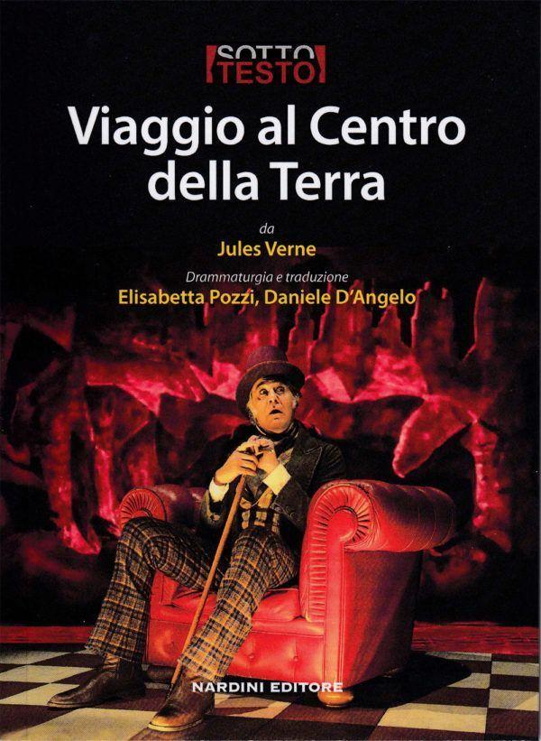 Viaggio al centro della terra - Sottotesto - Nardini Editore