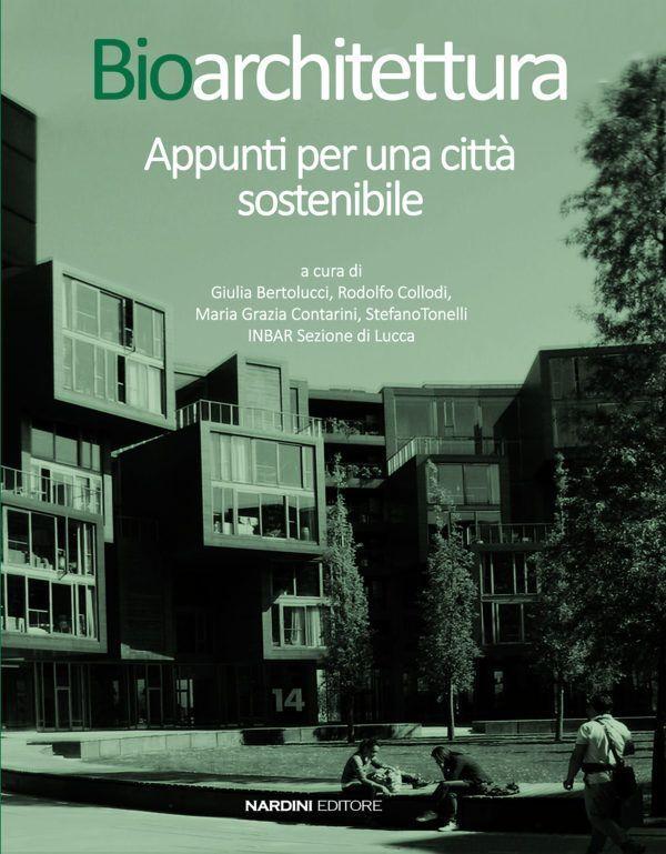 Bioarchitettura. Appunti per una città sostenibile