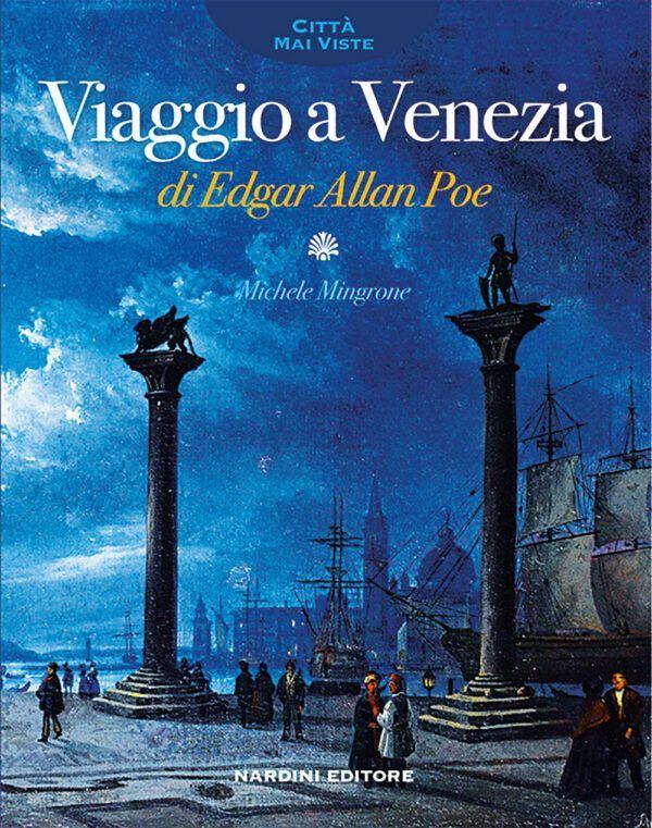 Viaggio a Venezia di Edgar Allan Poe