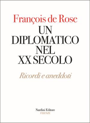 Un diplomatico nel XX secolo